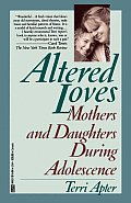 Altered Loves: Mothers and Daughters During Adolescence Cover