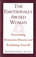 Emotionally Abused Woman : Overcoming Destructive Patterns and Reclaiming Yourself (92 Edition) Cover
