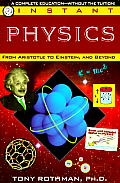 Instant Physics From Aristotle to Einstein & Beyond