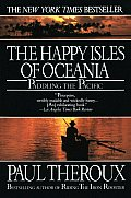 The Happy Isles of Oceania: Paddling the Pacific Cover