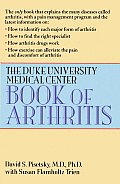 The Duke University Medical Center Book of Arthritis