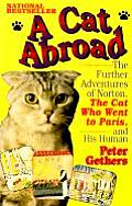 Cat Abroad The Further Adventures Of Nor