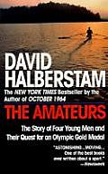 Amateurs The Story of Four Young Men & Their Quest for an Olympic Gold Medal