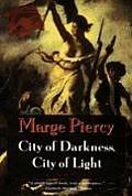 City Of Darkness City Of Light