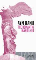 Romantic Manifesto A Philosophy of Literature Revised Edition