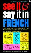 See It & Say It In French