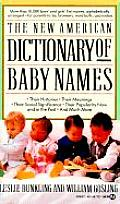 Dictionary of Baby Names the New American