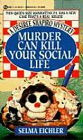 Murder Can Kill Your Social Life