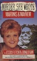 Martinis & Mayhem Murder She Wrote