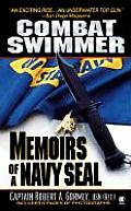 Combat Swimmer Memoirs Of A Navy Seal