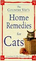 Country Vets Book of Home Remedies for Cats
