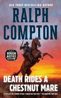 Ralph Compton Death Rides a Chestnut Mare