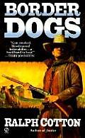 Border Dogs (Ranger)