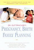 Dr Guttmachers Pregnancy Birth & Family