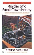 Murder of a Small Town Honey A Scumble River Mystery
