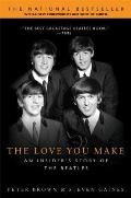 Love You Make An Insiders Story of the Beatles