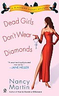 Dead Girls Don't Wear Diamonds