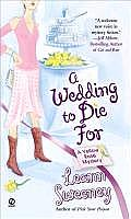 Wedding to Die for A Yellow Rose Mystery