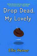 Drop Dead My Lovely