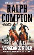Ralph Compton Vengeance Rider (Gunfighter Series)