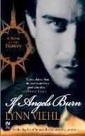 If Angels Burn Darkyn 01