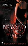 Beyond the Pale The Darkwing Chronicles Book One