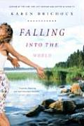 Falling Into The World