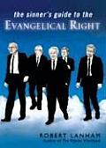 The Sinner's Guide to the Evangelical Right Cover