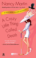 A Crazy Little Thing Called Death (Blackbird Sisters Mysteries) Cover
