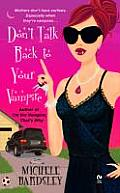 Dont Talk Back To Your Vampire