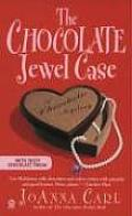 Chocolate Jewel Case A Chocoholic Mystery