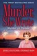Murder On Parade A Murder She Wrote M