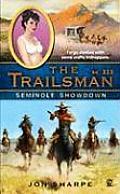 Trailsman #325: Seminole Showdown