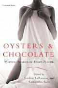 Oysters & Chocolate Erotic Stories of Every Flavor