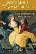 Notorious Royal Marriages
