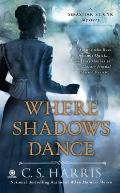 Where Shadows Dance A Sebastian St Cyr Mystery
