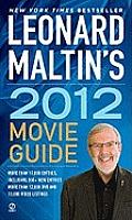 Leonard Maltins 2012 Movie Guide