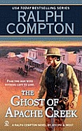 Ralph Compton the Ghost of Apache Creek Cover