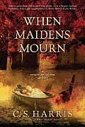 When Maidens Mourn (Sebastian St. Cyr Mysteries)