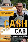 Cash Cab: A Collection of the Best Trivia from the Discovery Channel Series