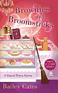 Brownies and Broomsticks (Magical Bakery Mysteries)