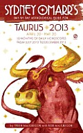 Sydney Omarrs Day by Day Astrological Guide for the Year 2013 Taurus