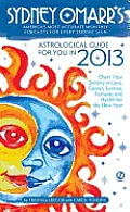 Sydney Omarr's Astrological Guide for You in 2013 Cover