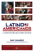 Latino Americans Spanish Edition