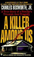 Killer Among Us A True Story Of A Fam