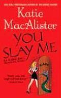 You Slay Me Aisling Grey 01