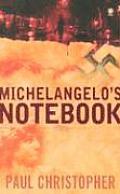 Michelangelos Notebook