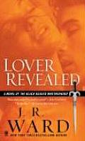 Lover Revealed: A Novel of the Black Dagger Brotherhood Cover