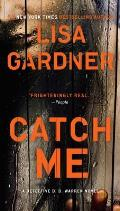 Catch Me: A Detective D.D. Warren Novel Cover
