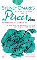 Sydney Omarr's Day-By-Day Astrological Guide for Pisces: February 19-March 20 (Sydney Omarr's Day-By-Day Astrological: Pisces)